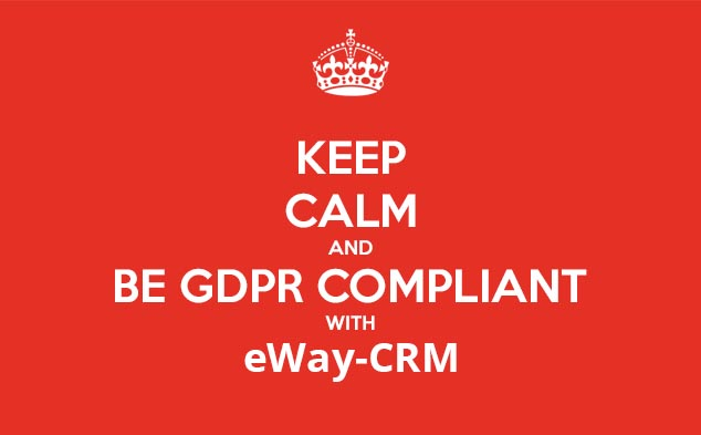 Keep Calm and stay GDPR Compliant with eWay-CRM